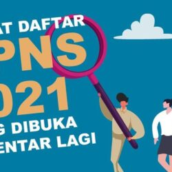 Berikut Informasi Terbaru Tentang Pendaftaran CPNS 2021 dari Kementerian PANRB